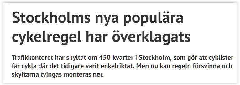Vad är det här med enkelriktat och cyklister i Stockholm?